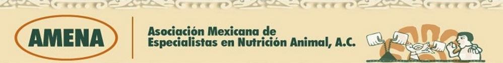 Asociación Mexicana de Especialistas en Nutrición Animal, A.C. (AMENA)
