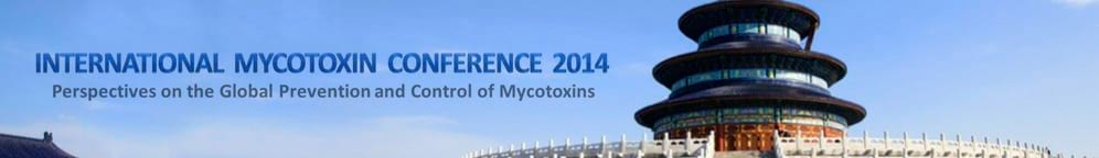 International Mycotoxin Conference 2014 Beijing, China