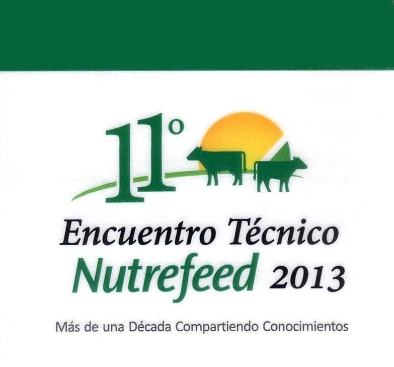 11vo. Encuentro Técnico Nutrefeed 2013