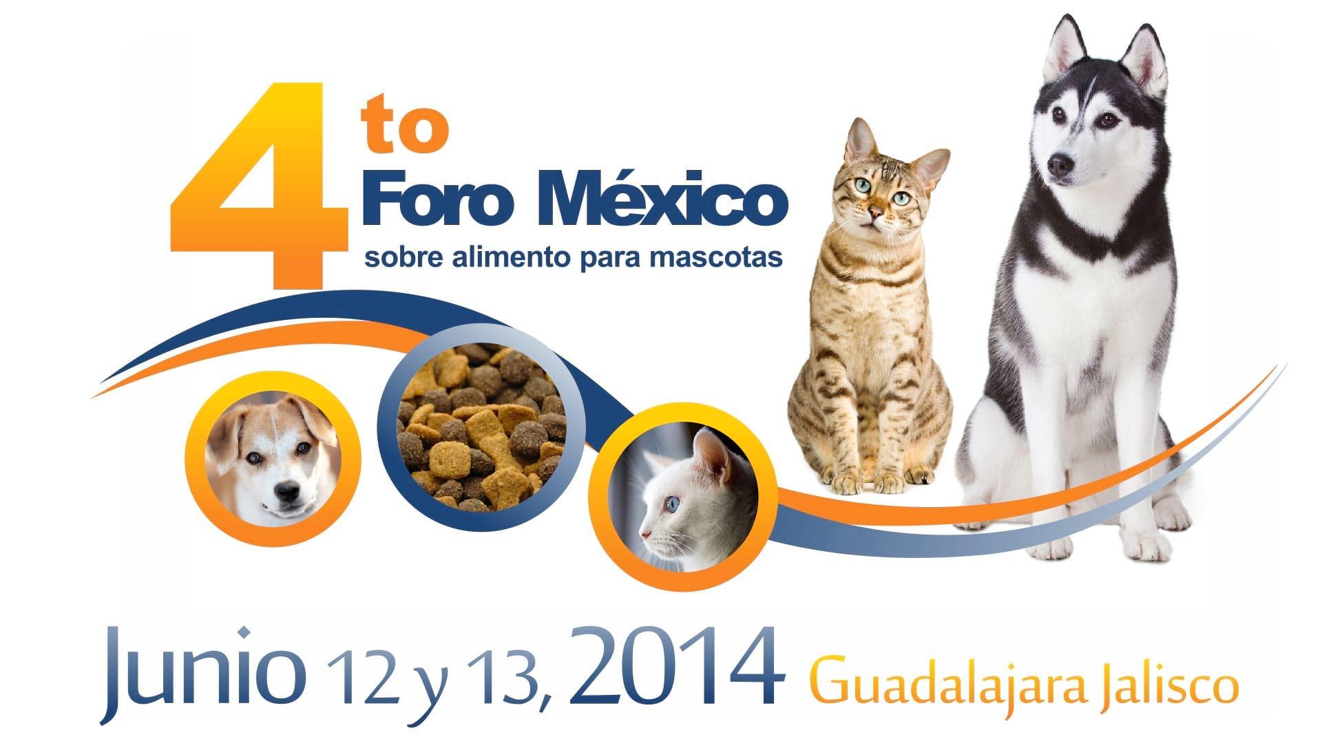 4º Foro Mexico sobre Alimento para Mascotas