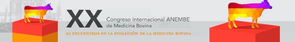 XX Congreso Internacional ANEMBE de medicina Bovina
