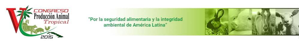 V Congreso Internacional de Producción Animal Tropical 2015