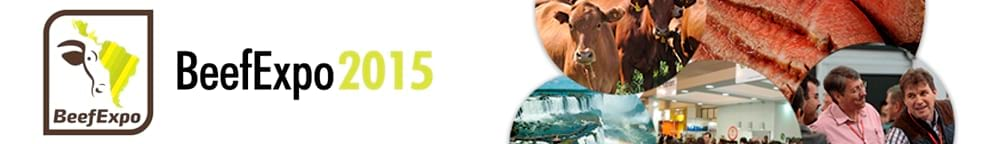 BeefExpo 2015 uma visão 360°da Pecuaria de Corte Latino - Americana
