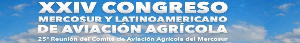 XXVI Congreso MERCOSUR y Latinoamericano de Aviación Agrícola