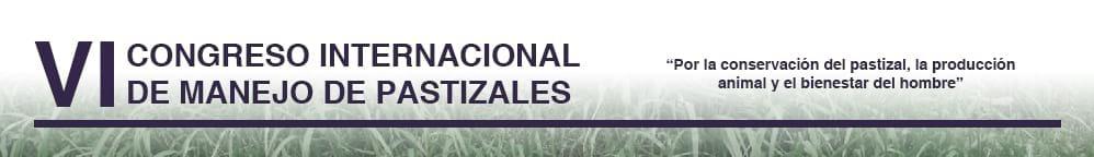VI Congreso Internacional de Manejo de Pastizales