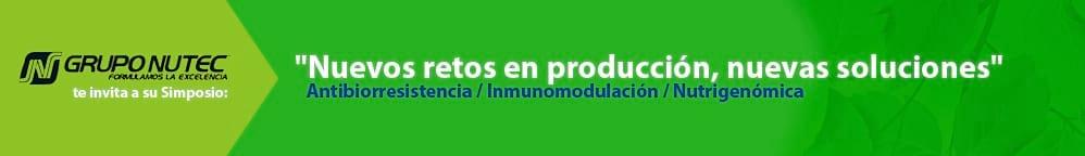 """México - Simposio de Grupo Nutec: """"Nuevos retos en producción, nuevas soluciones"""""""