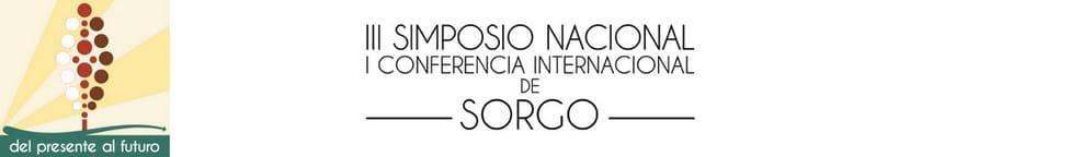 III Simposio Nacional de Sorgo – 1º Conferencia Internacional de Sorgo