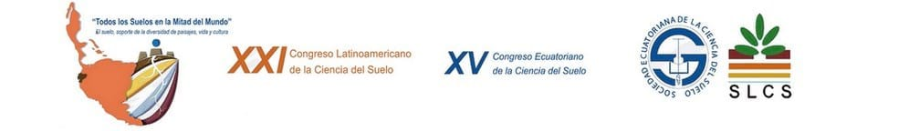 XXI Congreso Latinoamericano de la Ciencia del Suelo - XV Congreso Ecuatoriano de la Ciencia del Suelo