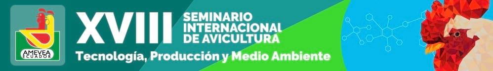 XVIII Seminario Internacional de Avicultura - AMEVEA Ecuador