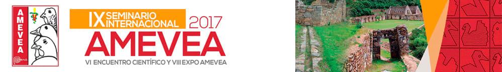 IX Seminario Internacional AMEVEA 2017 - VI Encuentro Científico y VIII Expo AMEVEA