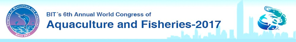 BIT's 6th Annual World Congress of Aquaculture and Fisheries-2017 (WCAF-2017)