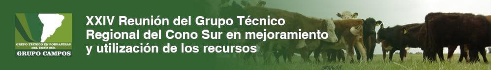 XXIV Reunión del Grupo Técnico Regional del Cono Sur en mejoramiento y utilización de los recursos forrajeros del área tropical y subtropical