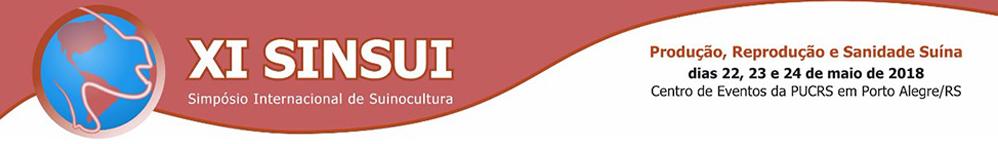 XI Simpósio Internacional de Suinocultura - SINSUI 2018