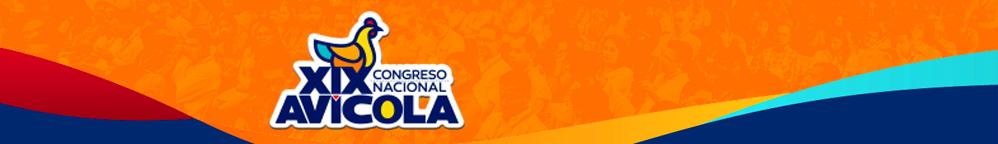 XIX Congreso Nacional Avícola - FENAVI
