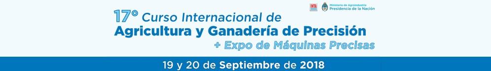 17º Curso Internacional de Agricultura y Ganadería de Precisión. Expo de Máquinas Precisas