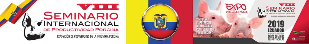 VIII Seminario Internacional de Productividad Porcina & Expo Porcicultura Ecuador 2019