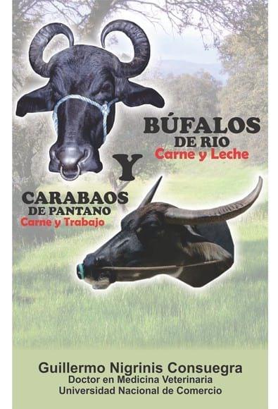 Libro BÙFALOS Y CARABAOS, Guillermo Nigrinis C.