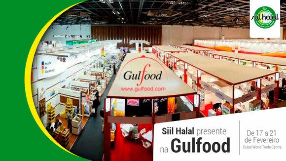 Siil Halal participará da Gulfood - Eventos