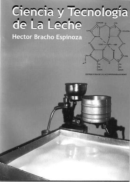 Primera Edicion del Libro Ciencia y Tecnologia de la Leche editado en Coro-Falcon, Venezuela.            Venezuela - Personales