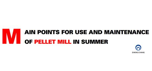 Pellet mill maintenance in summer - Events