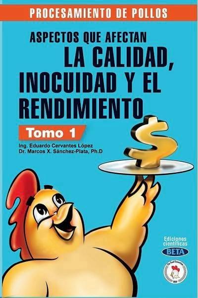 Procesamiento de pollos nuevo libro del ing cervantes l pez for Ing mesa y lopez