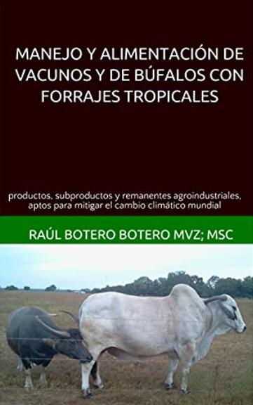 Nuevo libro Manejo y alimentación de vacunos y de búfalos - Image 1